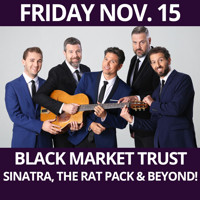 BLACK MARKET TRUST - Sinatra, the Rat Pack & Beyond! in Off-Off-Broadway