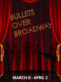 Bullets Over Broadway in Phoenix