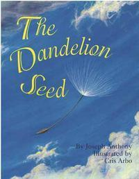 The Dandelion Seed in St. Paul