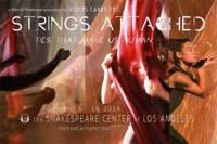 Voices Carry, Inc. Presents the World Premiere of Strings Attached in Broadway