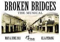 Broken Bridges The Musical in Malaysia