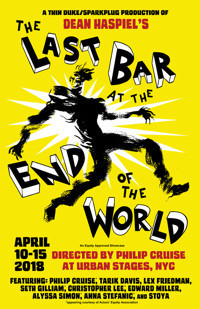 The Last Bar at the End of the World in Off-Off-Broadway