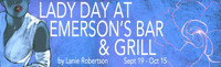 LADY DAY AT EMERSON'S BAR & GRILL by Lanie Robertson in Maine