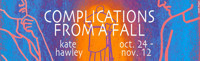 Complications from a Fall by Kate Hawley in Maine