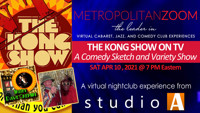 THE KONG SHOW ON TV ~ A Comedy Sketch & Variety Show in Long Island