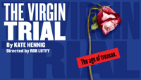 The Virgin Trial by Kate Hennig in San Diego