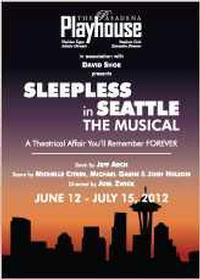 SLEEPLESS IN SEATTLE: THE MUSICAL in Los Angeles