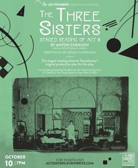 The Three Sisters, Staged Reading of Act III in Off-Off-Broadway