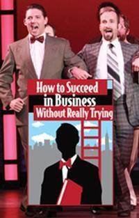How to Succeed in Business Without Really Trying in Central Pennsylvania
