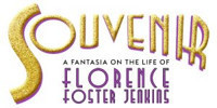 Souvenir, a Fantasia on the Life of Florence Foster Jenkins in Broadway