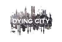 Dying City in Los Angeles