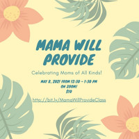 FREE TRIAL CLASS! : Mama Will Provide- Celebrating Moms of All Kinds! in Brooklyn