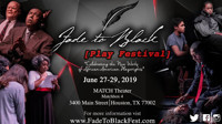 Fade To Black Play Festival in Houston