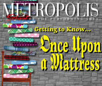 Getting to Know... Once Upon a Mattress in Chicago