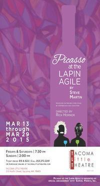 PICASSO AT THE LAPIN AGILE in Seattle