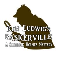 Ken Ludwig's Baskervill: A Sherlock Holmes Mystery in Long Island