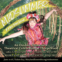 Midsummer: A Most Rare Vision in Baltimore