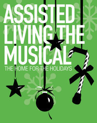 Assisted Living the Musical?: THE HOME...for the Holidays in Sarasota