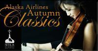 Sitka Summer Music Festival: Autumn Classics in Broadway