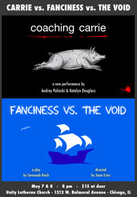 CARRIE vs. FANCINESS vs. THE VOID in Chicago