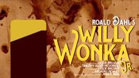 Willy Wonka Jr. in Atlanta