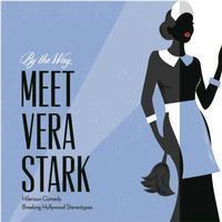 By the Way, Meet Vera Stark in Kansas City