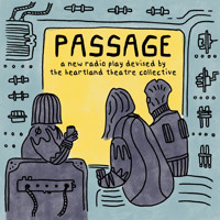 Passage: A New Radio Play in Austin
