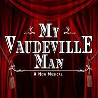 My Vaudeville Man in Central Pennsylvania
