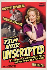 Film Noir UnScripted  in San Diego