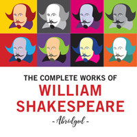 The Complete Works of William Shakespeare (Abridged)- in Charlotte