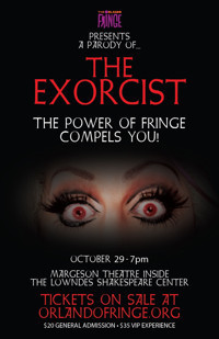 The Exorcist: The Power of Fringe Compels You! in Miami