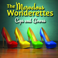The Marvelous Wonderettes Caps and Gowns  in Central Pennsylvania