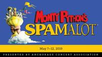 Monty Python's Spamalot in Anchorage