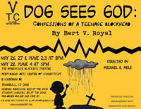 DOG SEES GOD: Confessions of a Teenage Blockhead in Connecticut