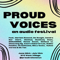 PROUD VOICES: an audio festival in CENTRAL NEW YORK