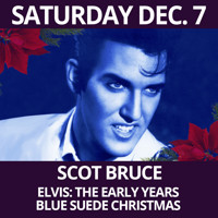 Scot Bruce  Elvis: Blue Suede Christmas in Off-Off-Broadway