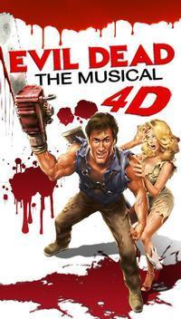 EVIL DEAD THE MUSICAL Ultimate 4D Experience in Las Vegas