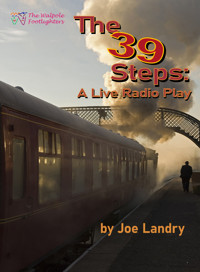 The 39 Steps: A Live Radio Play by Joe Landry in Boston