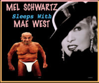 Mel Schwartz Sleeps with Mae West in Fort Lauderdale