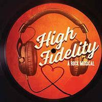 High Fidelity in Broadway