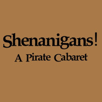 Shenanigans! A Pirate Cabaret in Delaware