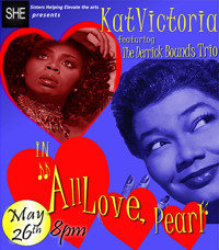 Kat Victoria: All Love, Pearl in Chicago