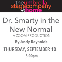Dr. Smarty in the New Normal in Boston