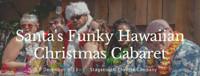Santa's Funky Hawaiian Christmas Cabaret in Washington, DC