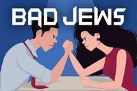 Bad Jews in Santa Barbara