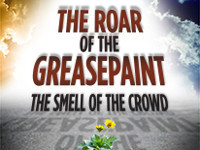 The Roar of the Greasepaint - The Smell of the Crowd in Connecticut