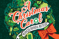 A Christmas Carol - Reduced, Reused & Recycled in Austin
