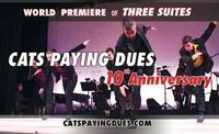Cats Paying Dues - 10th Anniversary in Other New York Stages