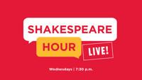 Shakespeare Hour LIVE! in WASHINGTON, DC