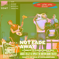 San Diego Musical Theatre Summer Concert Series - NOT FADE AWAY in San Diego Logo